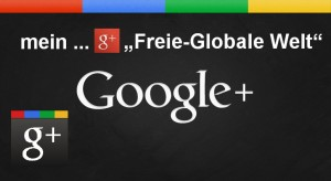 g+ freie-globale welt