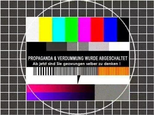 Propaganda - Verdummung abgeschaltet