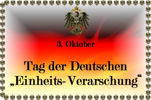 Tag der Deutschen Einheits-Verarschung